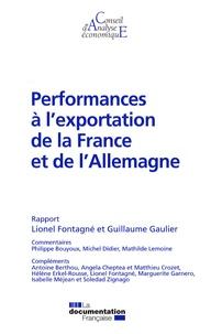 Lionel Fontagné et Guillaume Gaulier - Performances à l'exportation de la France et de l'Allemagne.
