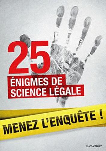 Lionel Fox - Menez l'enquête ! - 25 énigmes de science légale.