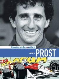 Lionel Froissart et Philippe Graton - Alain Prost dossier.