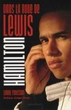 Lionel Froissart - Dans la roue de Lewis Hamilton.