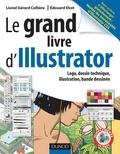 Lionel-Gérard Colbère - Le grand livre d'Illustrator - Logos, dessin technique, illustrations, Bande dessinée.