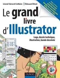 Le grand livre dIllustrator - Logos, dessin technique, illustrations, Bande dessinée.pdf