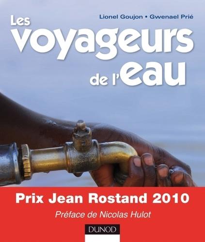 Lionel Goujon et Gwenaël Prié - Les voyageurs de l'eau.