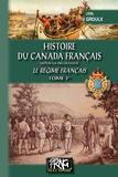 Lionel Groulx - Histoire du Canada français depuis la découverte - Le régime français Tome 1.
