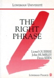 Lionel Guierre et Denis Keen - The right phrase.