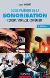Lionel Haidant - Guide pratique de la sonorisation - Concert, spectacle, conférence.