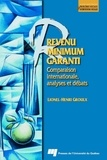 Lionel-Henri Groulx - Revenu Minimum Garanti - Comparaison internationale, analyses et débats.