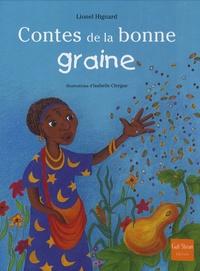 Lionel Hignard - Contes de la bonne graine.