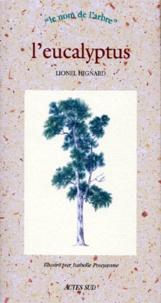 Lionel Hignard - L'eucalyptus.