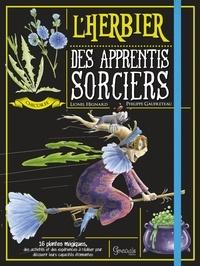 Lionel Hignard et Philippe Gaufreteau - L'herbier des apprentis sorciers.