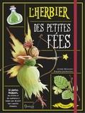 Lionel Hignard et Philippe Gaufreteau - L'herbier des petites fées.
