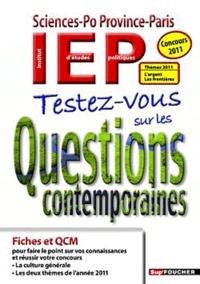 Lionel Honoré et Emmanuel Couanault - Testez-vous sur les Questions contemporaines - Concours 2011.