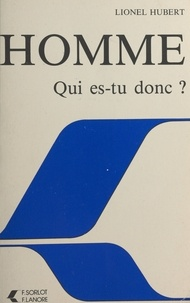 Lionel Hubert - Homme qui es-tu donc.