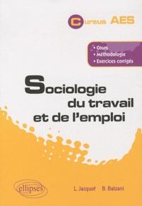 Lionel Jacquot et Bernard Balzani - Sociologie du travail et de l'emploi.