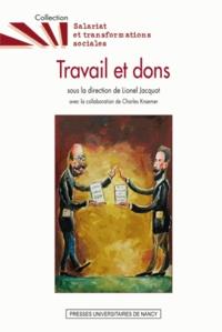 Lionel Jacquot - Travail et dons.