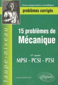 15 problèmes de mécanique 1ère année MPSI-PCSI-PTSI.pdf