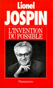Lionel Jospin - L'invention du possible.