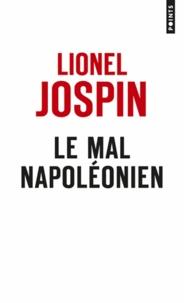 Lionel Jospin - Le mal napoléonien.
