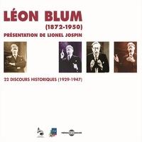 Lionel Jospin et Léon Blum - Léon Blum. 22 discours historiques 1929-1947.