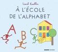 Lionel Koechlin - A l'école de l'alphabet.