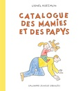 Lionel Koechlin - Catalogue des mamies et des papys.