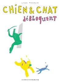 Lionel Koechlin - Chien et chat débloquent.