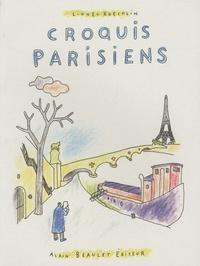 Lionel Koechlin - Croquis parisiens.