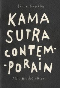 Lionel Koechlin - Kamasutra contemporain.