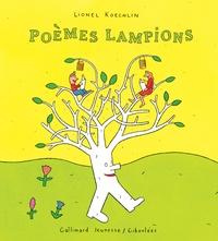 Lionel Koechlin - Poèmes lampions.