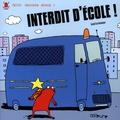 Lionel Larchevêque - Interdit d'école !.