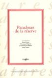 Lionel Larré et Véronique Béghain - Paradoxes de la réserve.
