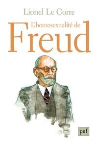 Lionel Le Corre - L'homosexualité de Freud.