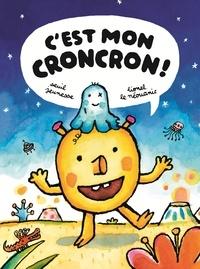 Lionel Le Néouanic - C'est mon croncron !.