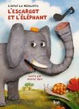Lionel Le Néouanic - L'escargot et l'éléphant.