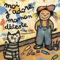 Lionel Le Néouanic et Elisabeth Brami - Moi j'adore, maman déteste.