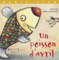 Lionel Le Néouanic et Boris Vian - Un poisson d'avril.