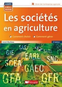 Lionel Manteau - Les sociétés en agriculture.
