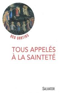Lionel Marcillaud - Tous appelés à la sainteté.