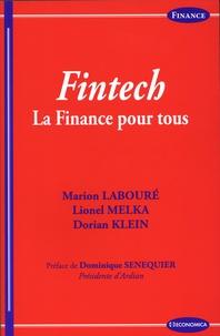 Lionel Melka et Dorian Klein - Fintech - La finance pour tous.