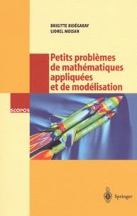 Petits problèmes de mathématiques appliquées et de modélisation. Issus des concours dentrée à lEcole normale supérieure de Cachan.pdf