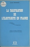 Lionel Monnier - La tarification de l'électricité en France : origines, bilan, perspectives.