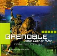 Lionel Montico et Christian Redon - Grenoble - Entre Drac et Isère.