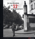 Lionel Mouraux - Je me souviens du 11e arrondissement.