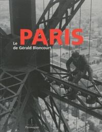 Lionel Mouraux - Le Paris de Gérald Bloncourt.