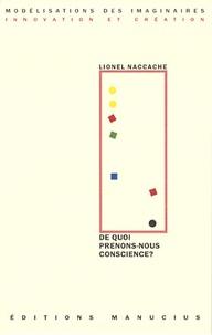 """Lionel Naccache - De quoi prenons-nous conscience ? - Exercice de """"neuroscience-fictions""""."""