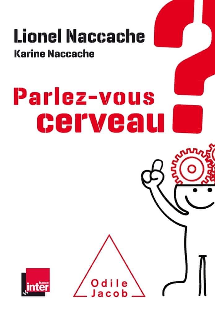 https://products-images.di-static.com/image/lionel-naccache-parlez-vous-cerveau/9782738143136-475x500-2.jpg