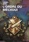 Lionel Noël - L'Ordre du Méchoui.