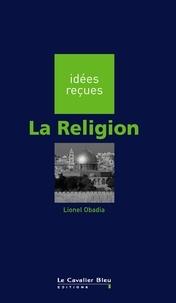 Lionel Obadia - La Religion.
