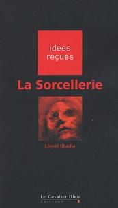 Lionel Obadia - La sorcellerie.
