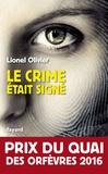 Lionel Olivier - Le crime était signé.